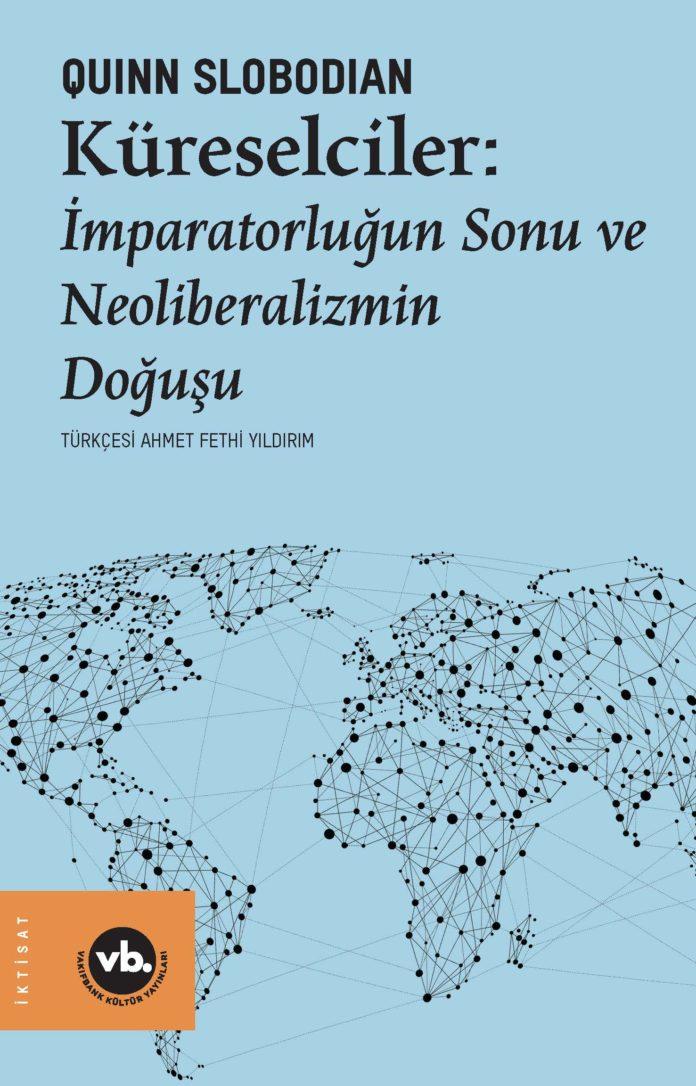 Küreselciliğin Entelektüel Tarihi İnceleme Altında